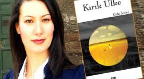 """UPA YAZARI KADER SEVİNÇ'TEN ŞİİR KİTABI: """"KIRIK ÜLKE"""""""