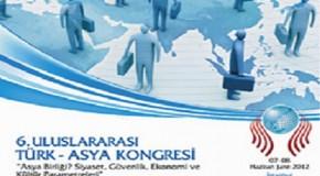 6. ULUSLARARASI TÜRK-ASYA KONGRESİ