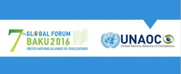7TH GLOBAL FORUM OF THE UN ALLIANCE OF CIVILIZATIONS: BEST WAY TO KNOW EACH OTHER