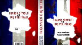 """UPA YAZARLARI DOÇ. DR. OZAN ÖRMECİ VE TEMMUZ YİĞİT BEZMEZ'DEN YENİ KİTAP: """"FRANSA SİYASETİ VE DIŞ POLİTİKASI"""""""