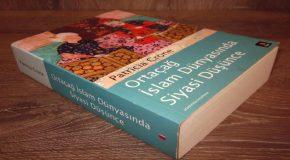 KİTAP İNCELEMESİ: ORTAÇAĞ İSLAM DÜNYASINDA SİYASİ DÜŞÜNCE