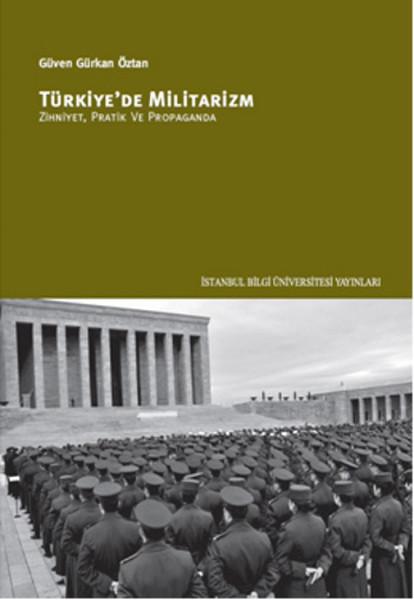 TÜRKİYE'DE MİLİTARİZM