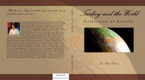 "YRD. DOÇ. DR. OZAN ÖRMECİ'DEN YENİ KİTAP: ""TURKEY AND THE WORLD"""