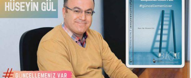 PROF. DR. HÜSEYİN GÜL'LE SÖYLEŞİ