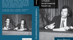"DOÇ. DR. OZAN ÖRMECİ'DEN YENİ KİTAP: ""A TURKISH SOCIAL DEMOCRATI: İSMAİL CEM"""
