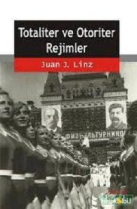 linz totaliter ve otoriter rejimler