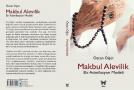 """UPA YAZARI ÖZCAN ÖĞÜT'TEN YENİ KİTAP: """"MAKBUL ALEVİLİK: BİR ASİMİLASYON MODELİ"""""""