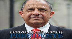 KOSTA RİKA'NIN YENİ DEVLET BAŞKANI LUIS GUILLERMO SOLIS