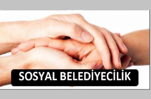 TÜRKİYE'DEKİ SOSYAL BELEDİYECİLİK UYGULAMALARI VE ÖRNEKLERİ