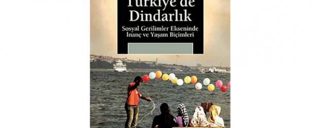 TÜRKİYE'DE DİNDARLIK