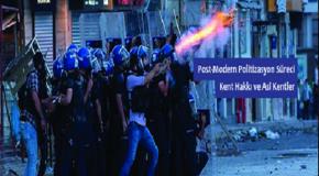 POST-MODERN POLİTİZASYON SÜRECİ, KENT HAKKI VE ASİ KENTLER